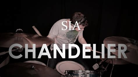 Sia - Chandelier - Drum Cover - YouTube